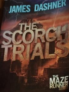 The Scorch Trials by James Dashner.
